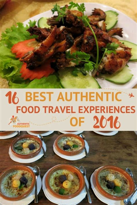 Food Broaden Your Culinary Experience by 16 Best Authentic Food Travel Experiences Of 2016