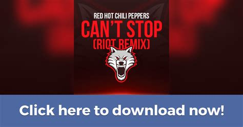 can t stop red hot chili peppers download red hot chili peppers can t stop riot remix
