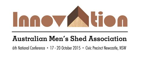 Australian Mens Shed by The 6th National Australian S Shed Association