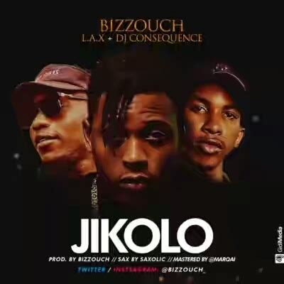 download mp3 dj consequence ft mayorkun l a x jikolo ft dj consequence bizzouch mp3 download