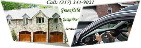 Garage Doors Of Greenfield Greenfield Garage Door Indiana Overhead Emergency Services