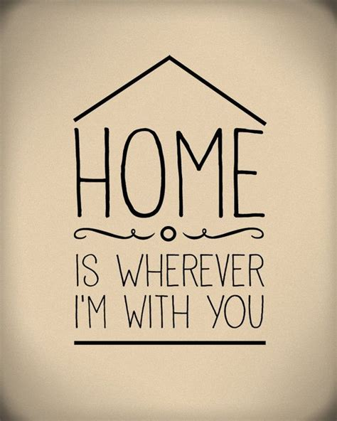 home is wherever i m with you digital print