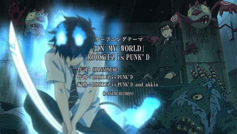 theme song exorcist in my world ao no exorcist wiki