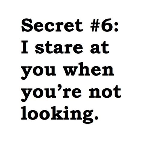 quotes for secret top 30 secret crush quotes quotes and humor