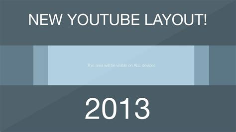 layout do youtube 2013 youtube one channel template layout download free 2013