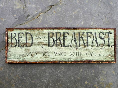 Rustic Charm Home Decor wood signs bed and breakfast you make both sign by