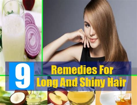 best 9 home remedies for and shiny hair how to get
