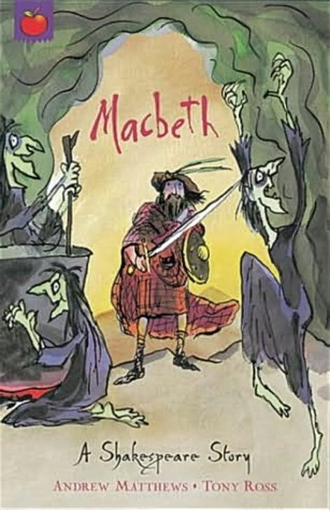 macbeth picture book macbeth shakespeare stories by andrew matthews