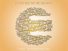 list of positive adjectives that start with e