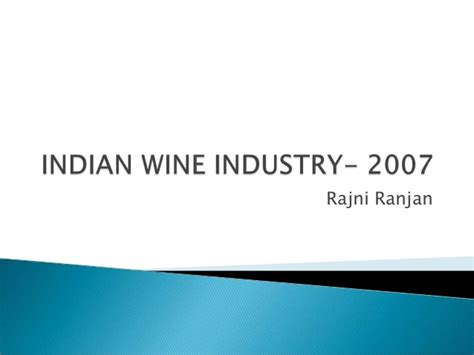 Getting An Mba In The Wine Industry by Indian Wine Industry 2007