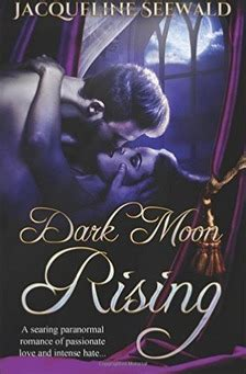 black moon rising books moon rising by jacqueline seewald