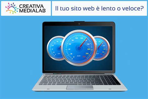 come testare la velocit 224 tuo sito web creativa medialab
