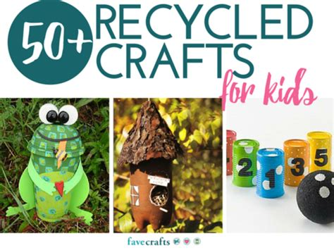 craft items for 50 recycle crafts for favecrafts