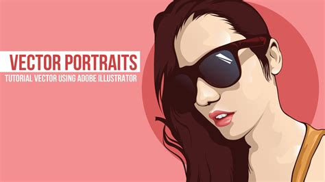 tutorial vector art photoshop cs6 05 tutorial vector portrait adobe illustrator cs6