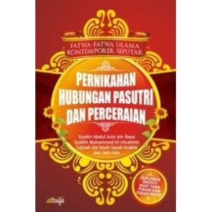 Fatwa Fatwa Ulama Seputar Pernikahan Hubungan Suami Istri Percerai jual buku fatwa ulama kontemporer seputar pernikahan hubungan suami istri dan perceraian