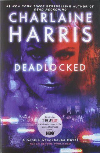 deadlocked sookie stackhouse true blood book 12 true blood books usa