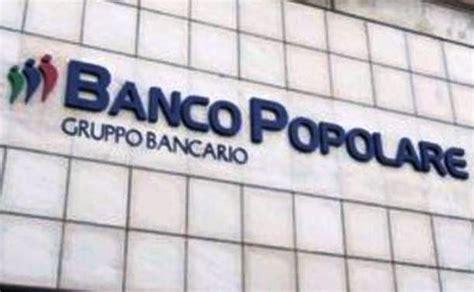 banco popolare gruppo bancario il banco popolare approva il resoconto intermedio di