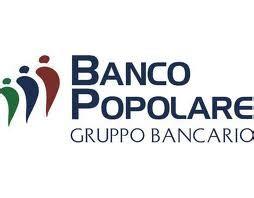Filiali Banca Popolare Di Novara by Filiali Banco Popolare A Tutta Economia