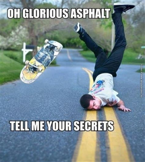 Funny Skateboard Memes - i don t always do frontside flips funny skateboarding meme