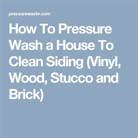 how to pressure wash a house with vinyl siding 25 best ideas about pressure washing on pinterest diy pressure washing pressure