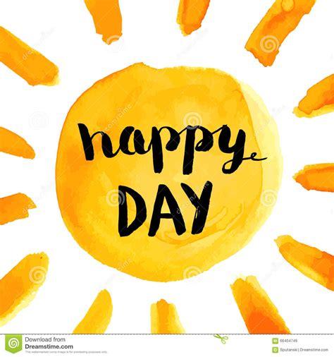 I Do Shalat 5 Times A Day Xs frase feliz do dia o cartaz da aquarela da pintura da m 227 o do sol ilustra 231 227 o do vetor