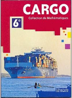 Cargo 6e Coll Maths Le Cameroun Collection De