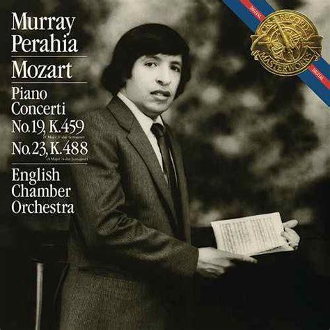 mozart piano concerto mozart piano concertos nos 19 23 by murray perahia