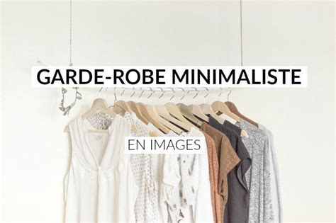 garde robe minimaliste ma garde robe minimaliste ce qu contient cultiver