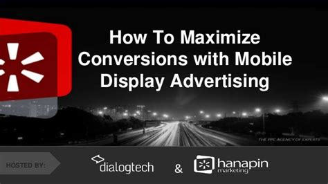 mobile display advertising how to maximize conversions with mobile display advertising