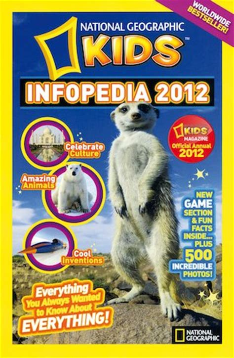 national geographic kids infopedia 1426330685 reviews for national geographic kids infopedia 2012 scholastic kids club