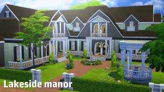 house building the sims 4 house building lakeside manor