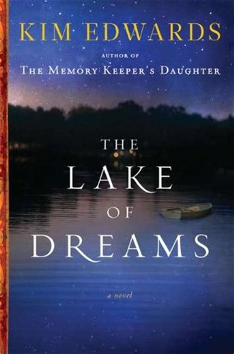 lake books the lake of dreams by edwards reviews discussion