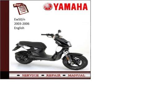 yamaha ew50 n 03 06 workshop service repair manual