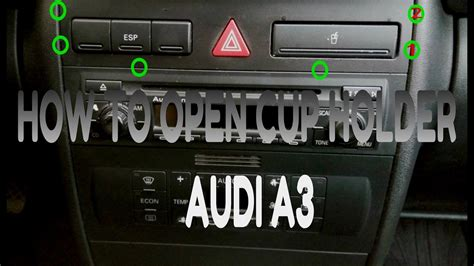 Audi A3 8l Cup Holder by How To Open Cup Holder Audi A3 A4 Youtube