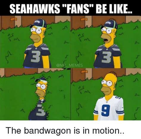 Seahawks Bandwagon Meme - 25 best memes about seahawks fan seahawks fan memes