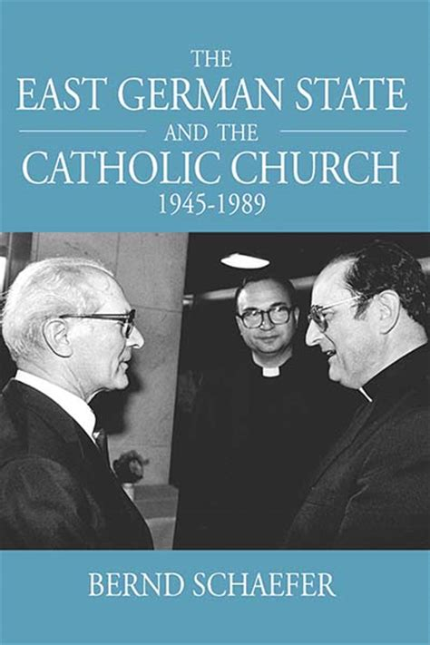 the east german handbook books berghahn books the east german state and the catholic
