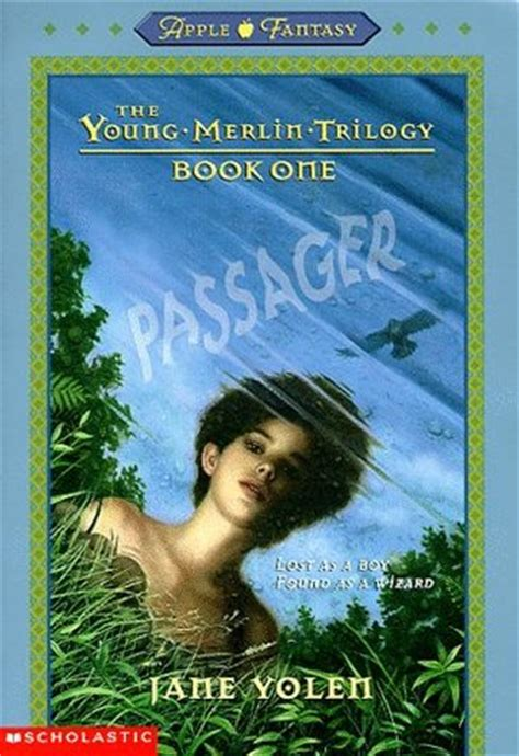 the merlin trilogy passager the merlin trilogy 1 by yolen
