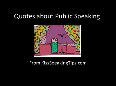 kiss speaking tips overcome the fear and master the art fear of public speaking quotes quotesgram