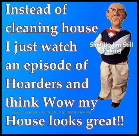 Housekeeping Meme - funny jokes humor lol lmao smh hoarders clean moms