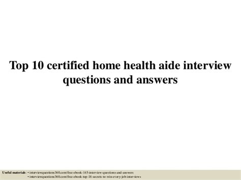 top 10 certified home health aide questions and