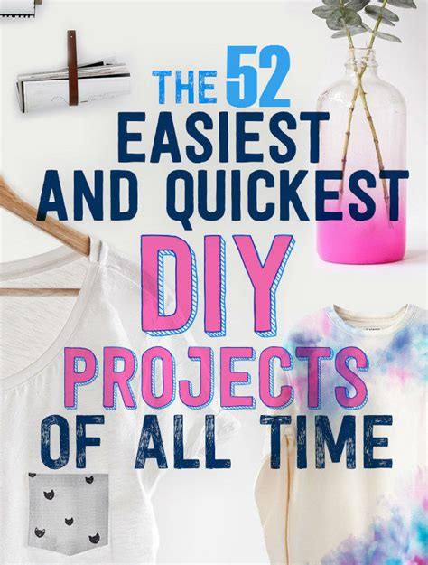 really easy diy projects 52 really great diy projects i diy ideas