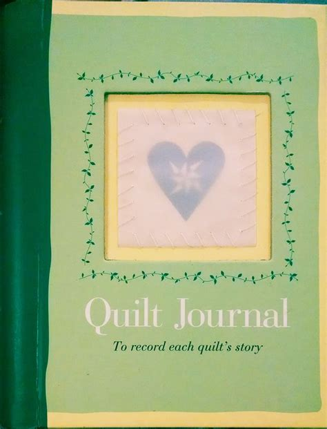a quilter s journal books 1000 images about quilt journal on
