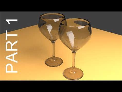 blender 3d glass tutorial blender tutorial for beginners wine glasses 1 of 2