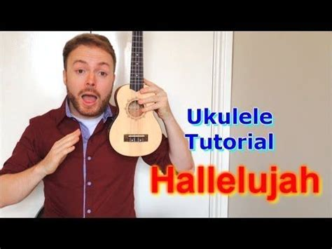 youtube tutorial ukulele hallelujah leonard cohen jeff buckley ukulele tutorial