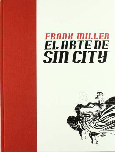libro sin city 1 leer libro el arte de sin city descargar libroslandia