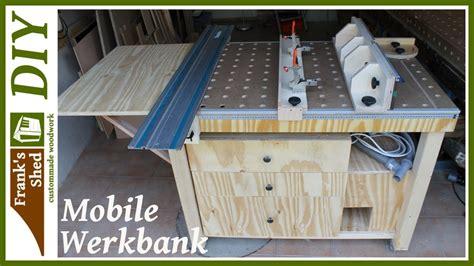 werkstatt selber bauen mobile werkbank selber bauen werkstatt einrichten