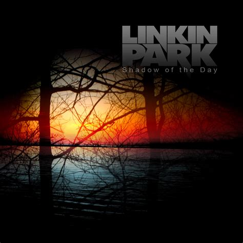 day linkin park linkin park shadow of the day by justmardesign on deviantart