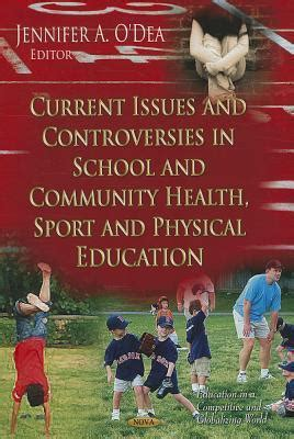 Physical Education Sport Health 2 current issues controversies in school community health sport physical education
