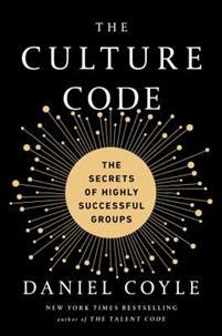 the culture code the secrets of highly successful groups books the culture code the secrets of highly successful groups