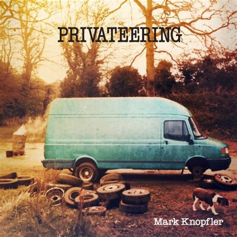 knopfler best albums knopfler privateering album review rolling